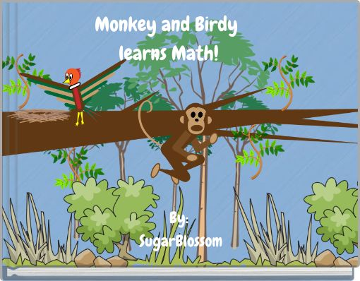Monkey and Birdy learns Math!