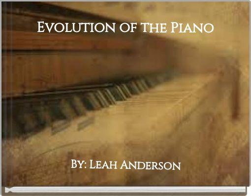 Evolution of the Piano