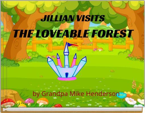 JILLIAN VISITSTHE LOVEABLE FOREST