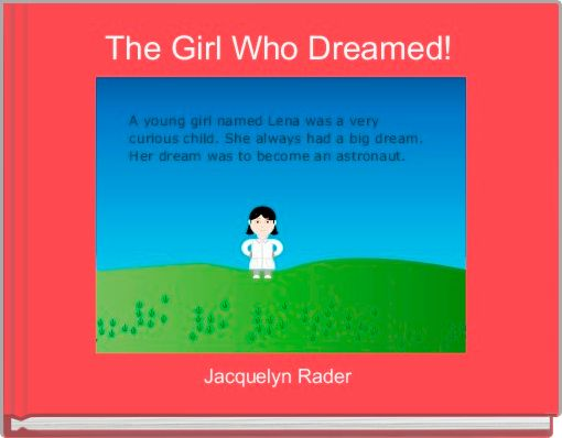 The Girl Who Dreamed!