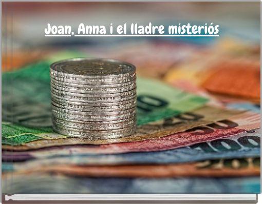 Joan, Anna i el  lladre misteriós