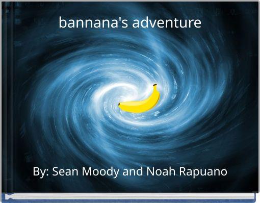 bannana's adventure