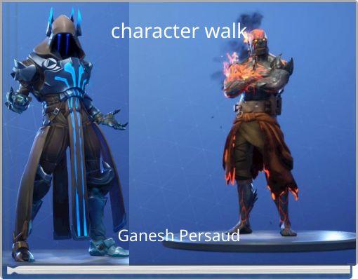 character walk
