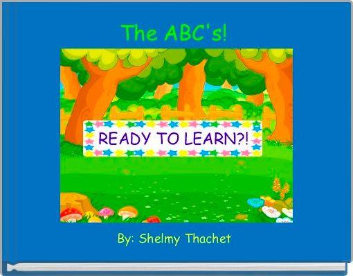 The ABC's!