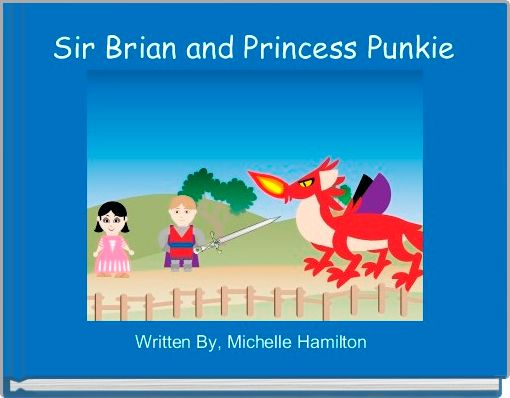 Sir Brian and Princess Punkie