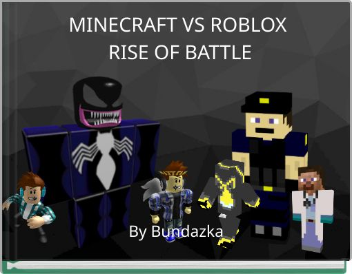 MINECRAFT VS ROBLOX RISE OF BATTLE
