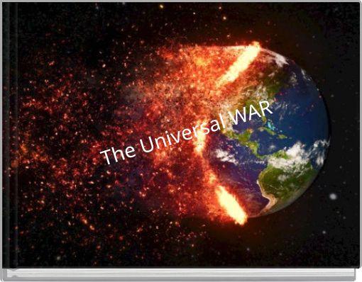 The Universal WAR