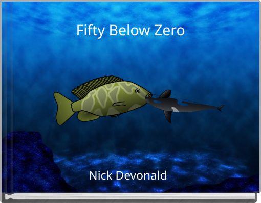 Fifty Below Zero