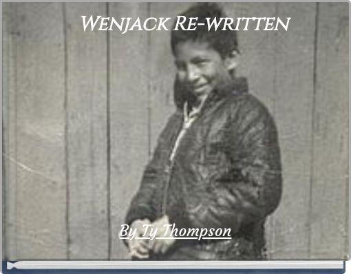 Wenjack Re-written