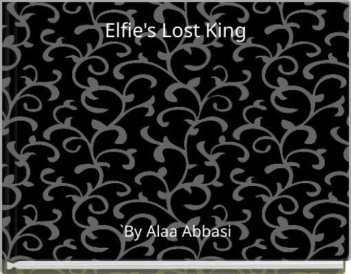 Elfie's Lost King
