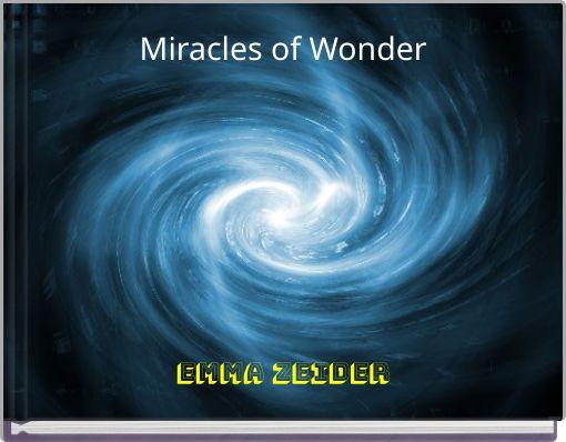Miracles of Wonder