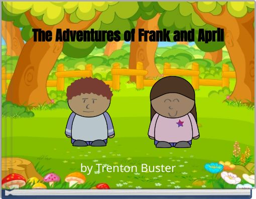 The Adventures of Frank and April