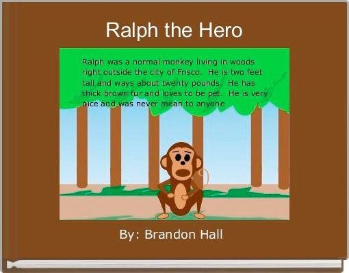Ralph the Hero