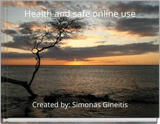 Health and safe online use