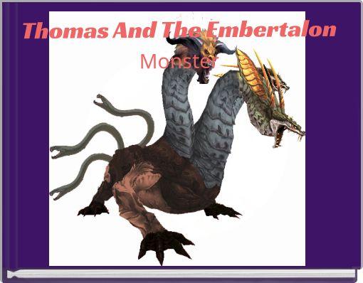 Thomas And The EmbertalonMonster