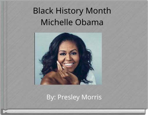 Black History MonthMichelle Obama