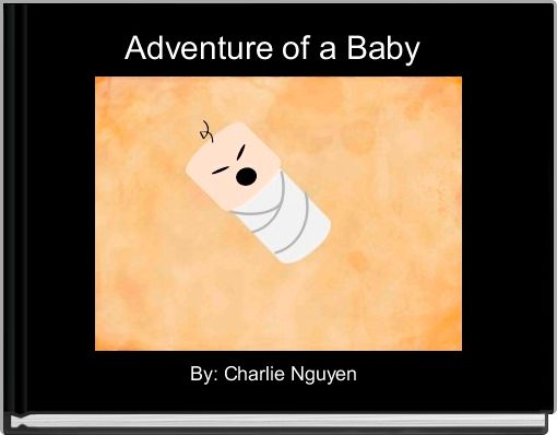 Adventure of a Baby