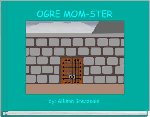 OGRE MOM-STER