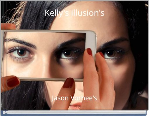 Kelly's illusion's