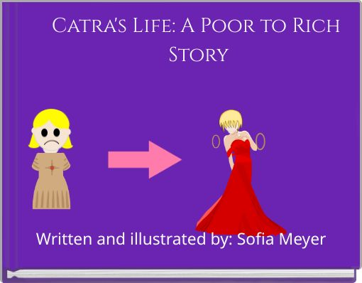 Catra's Life: A Poor to Rich Story