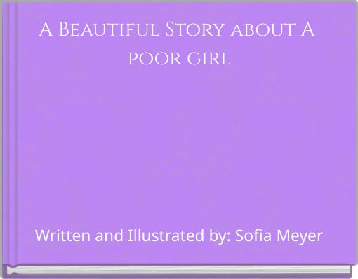 A Beautiful Story about A poor girl