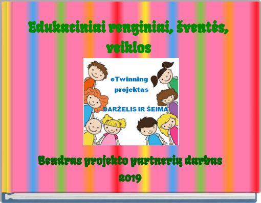 Edukaciniai renginiai, šventės, veiklos