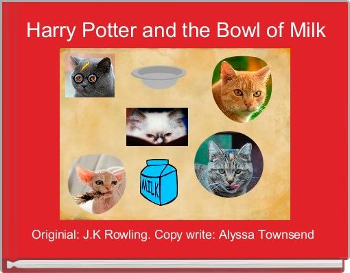 Harry Potter and the Bowl of Milk