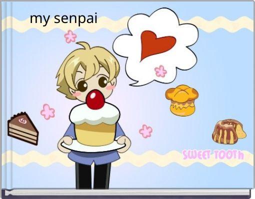 my senpai