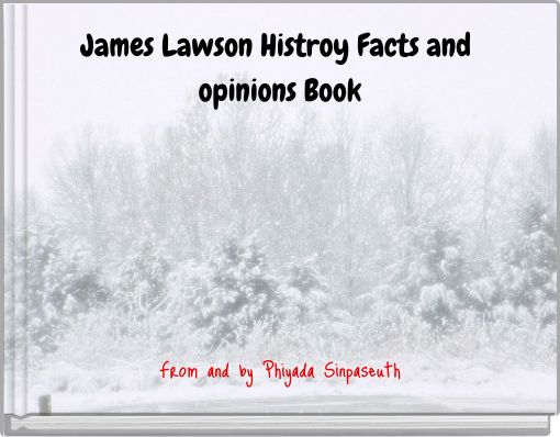 James Lawson Histroy Facts and opinions Book