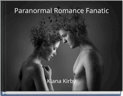 Paranormal Romance Fanatic