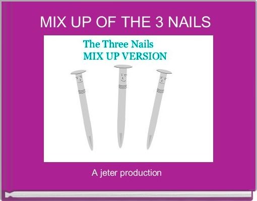 MIX UP OF THE 3 NAILS