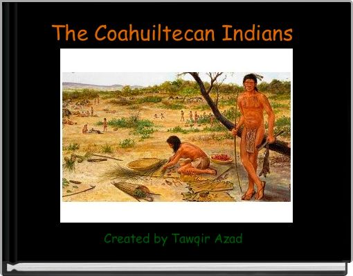 The Coahuiltecan Indians