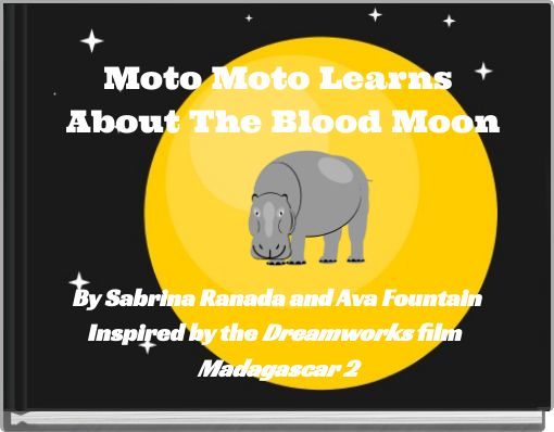 Moto Moto Learns About The Blood Moon