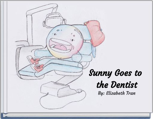 Sunny Goes to the Dentist