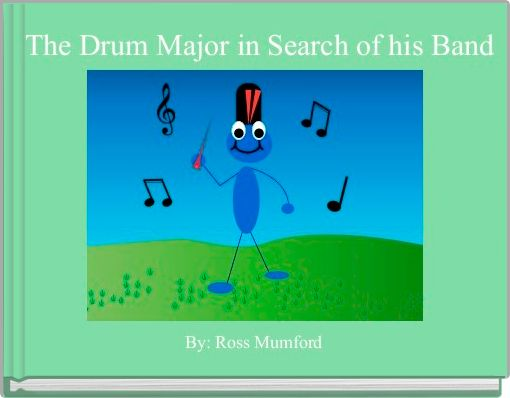 The Drum Major in Search of his Band