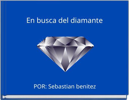 En busca del diamante