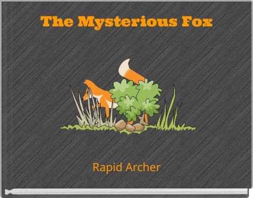 The Mysterious Fox