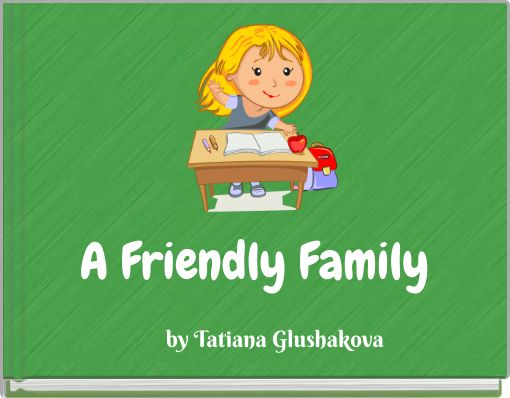 A Friendly Family
