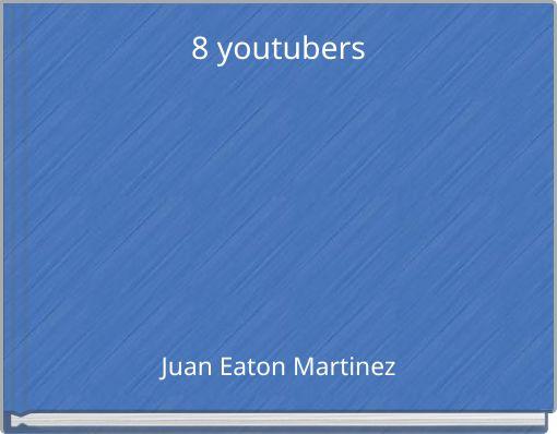 8 youtubers