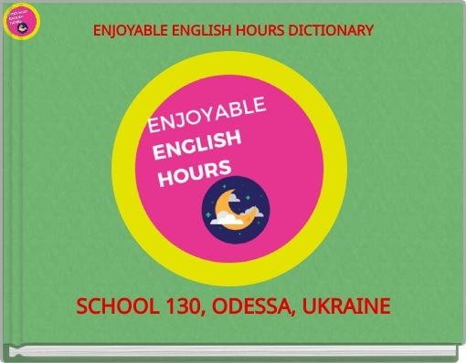 ENJOYABLE ENGLISH HOURS DICTIONARY