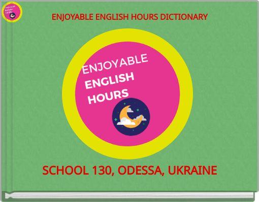 ENJOYABLE ENGLISH HOURS DICTIONARY