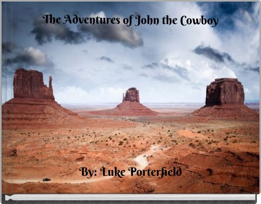 The Adventures of John the Cowboy