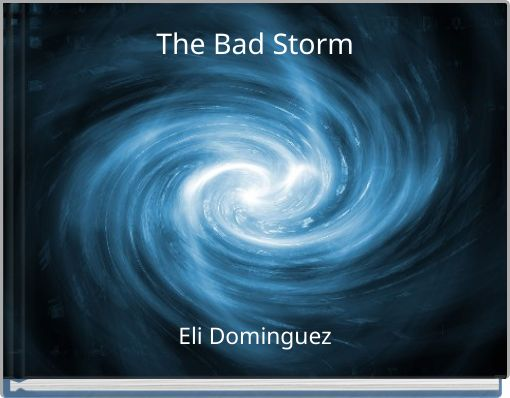 The Bad Storm