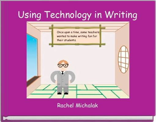Using Technology in Writing