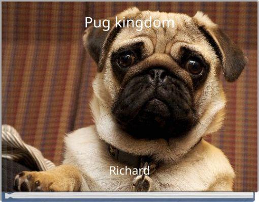 Pug kingdom