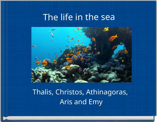 The life in the sea