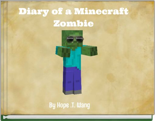 Diary of a MinecraftZombie