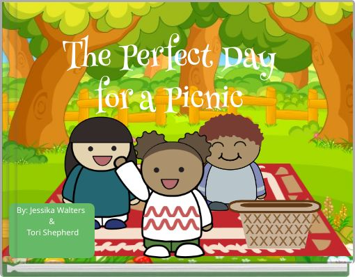 The Perfect Dayfor a Picnic