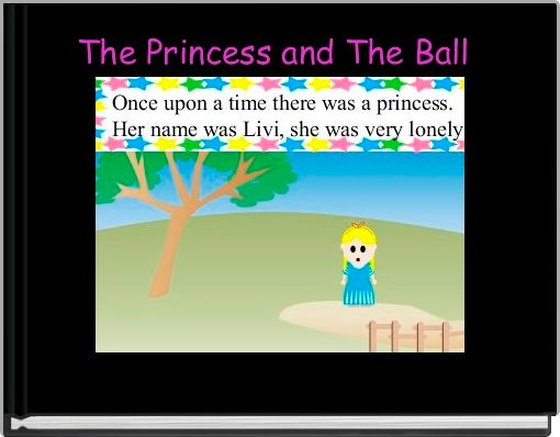 The Princess and The Ball