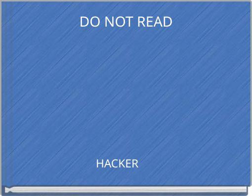 DO NOT READ